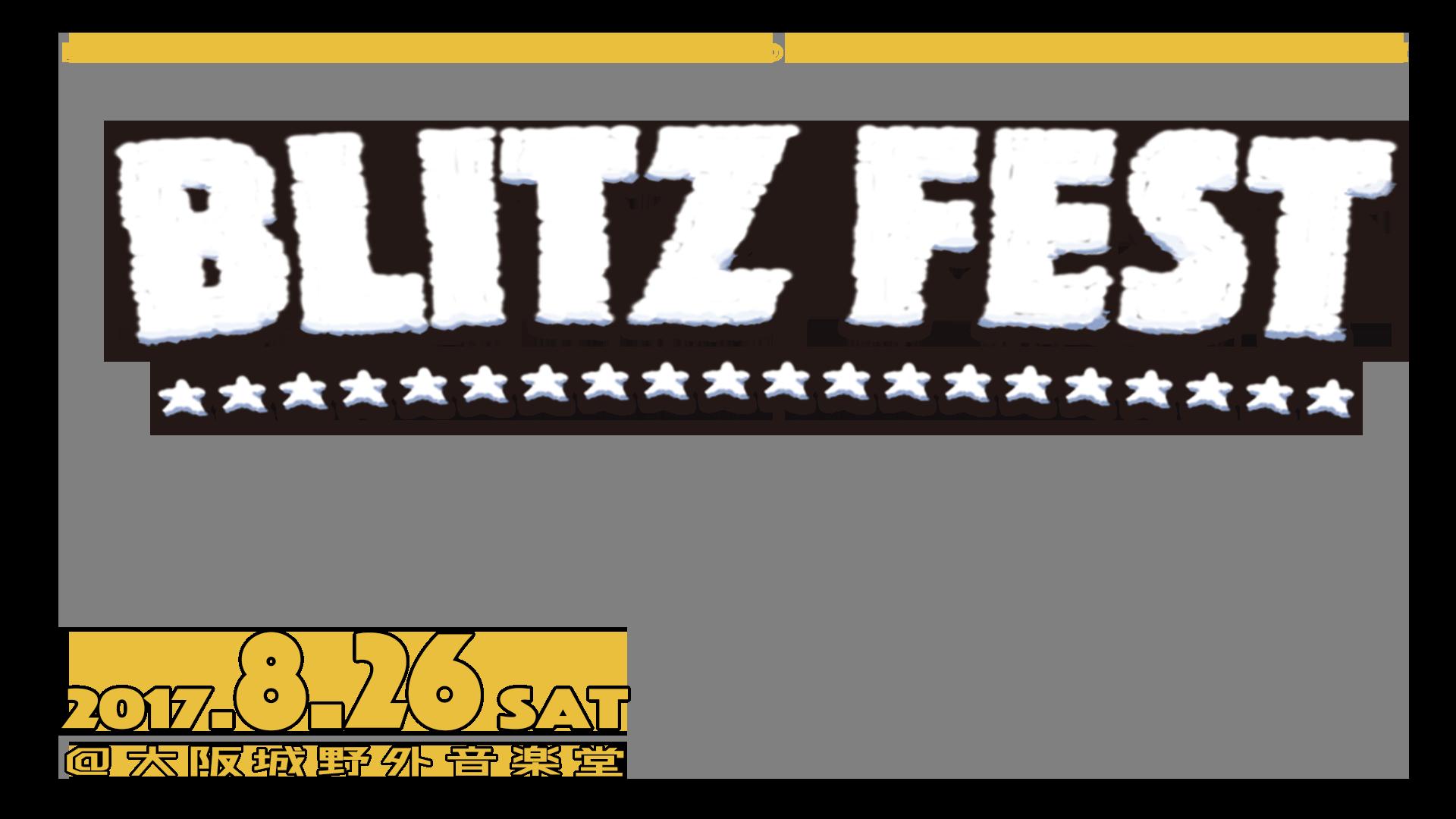 BLITZ FEST @ 大阪城野外音楽堂